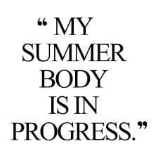 Summer bodies are made in spring Todayimeet